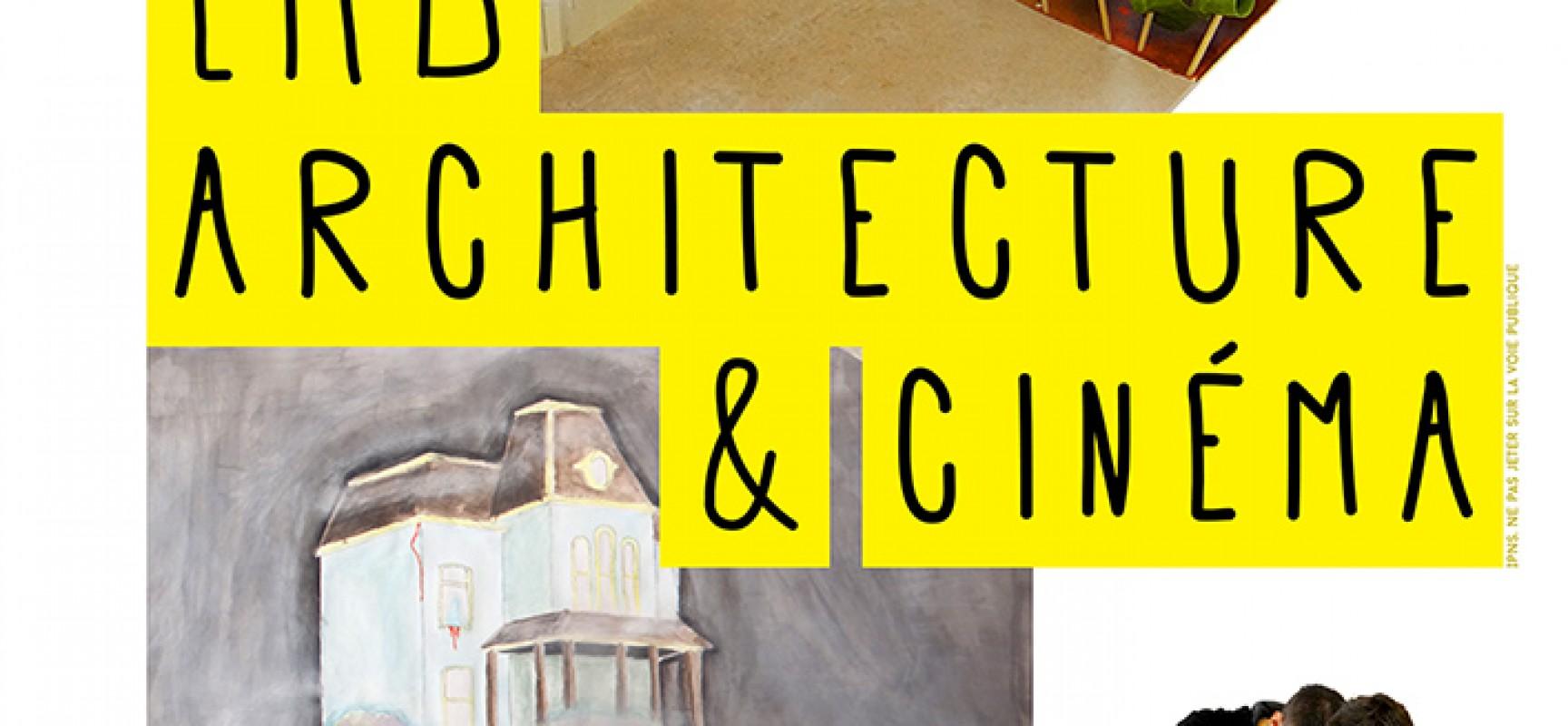 Exposition LMB, architecture & cinéma