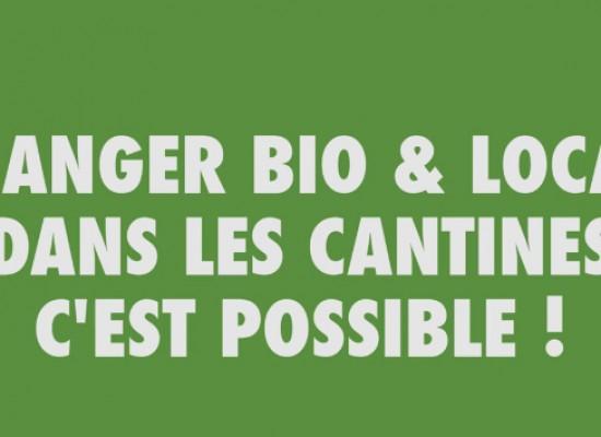 Manger bio et local dans les cantines, c'est possible !