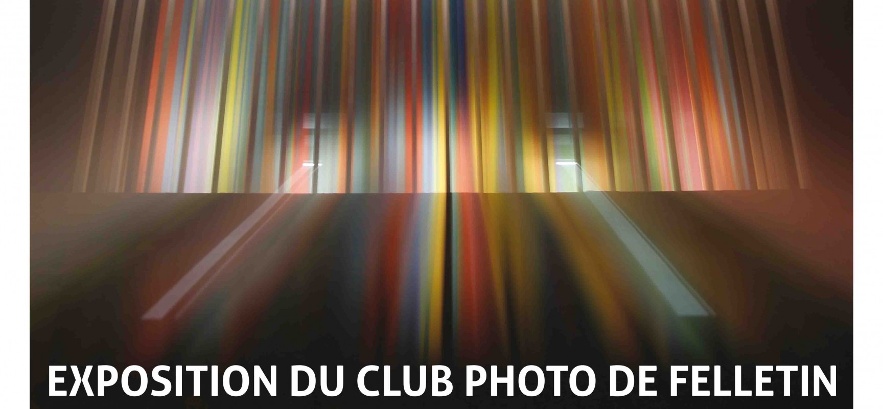 « P(AU)SE LONGUE »  Exposition de Club Photo de Felletin