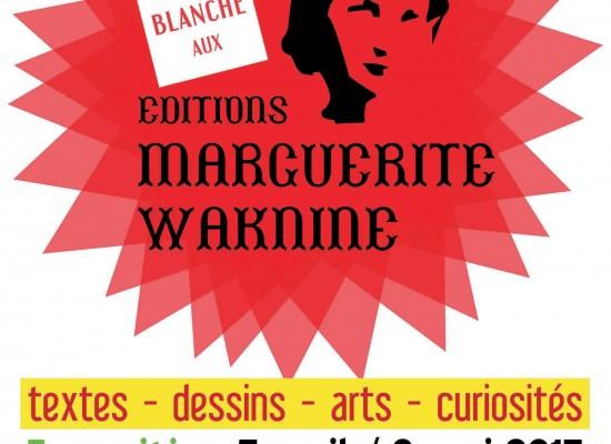 Carte blanche aux Éditions Marguerite Waknine