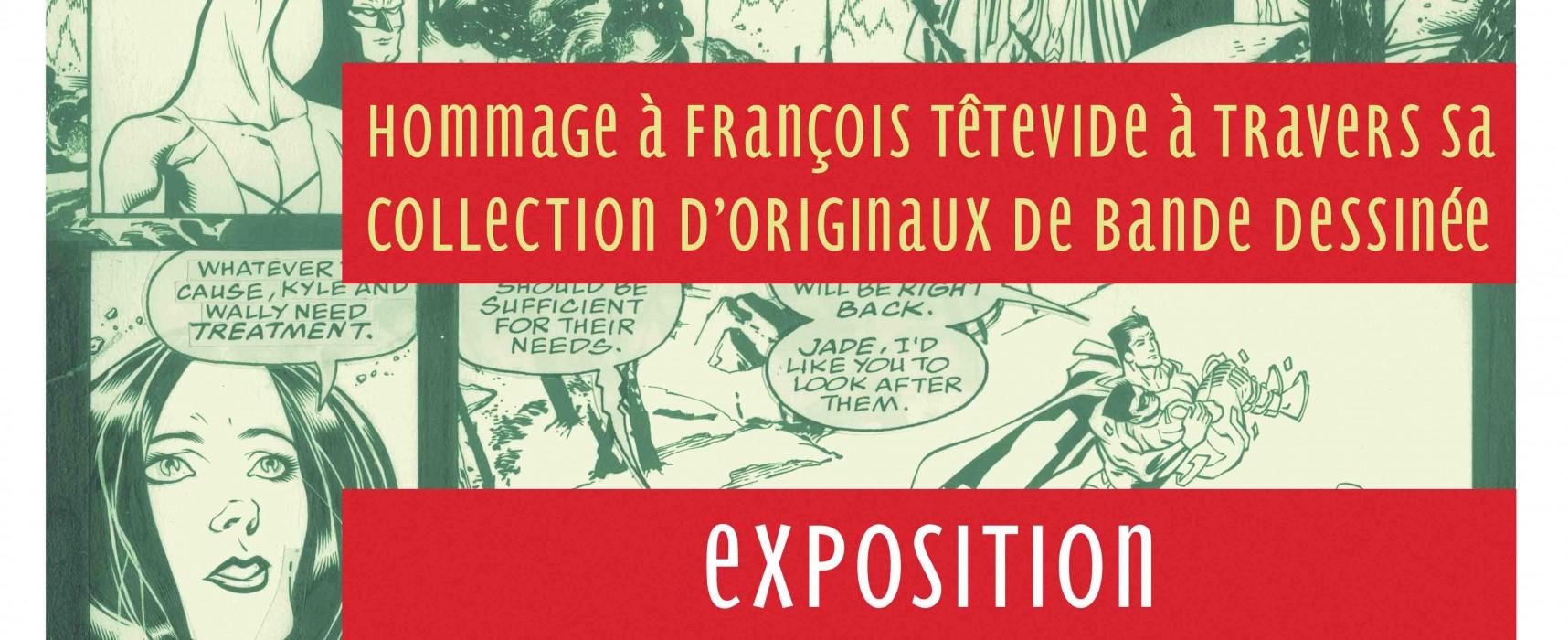 EXPO – «Un regard sur la bande dessinée» – Hommage à François Têtevide