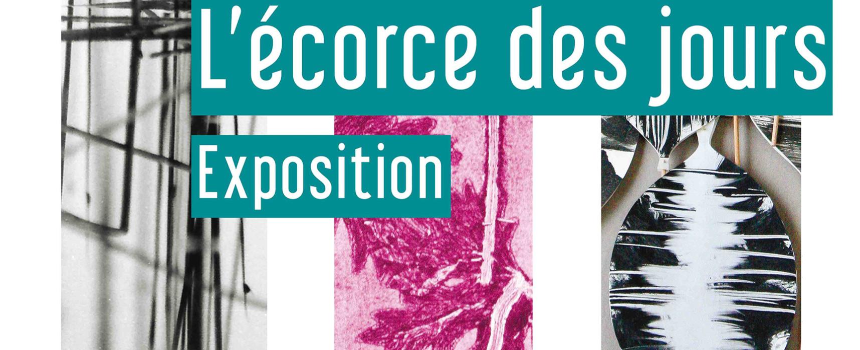 [Expo]  «L'écorce des jours», Jean-Claude Lemosquet, Irène Morgadinho et Pierre Marescau