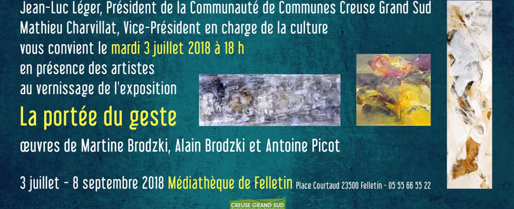 Vernissage de l'exposition – «La portée du geste» – du 3 juillet au 8 septembre 2018