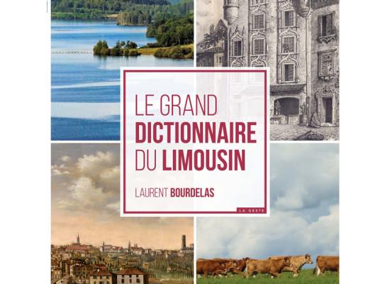 Conférence-dédicaces avec Laurent Bourdelas pour son livre «Le grand dictionnaire du Limousin» #Médiathèque #Felletin Vendredi 18 janvier 2018