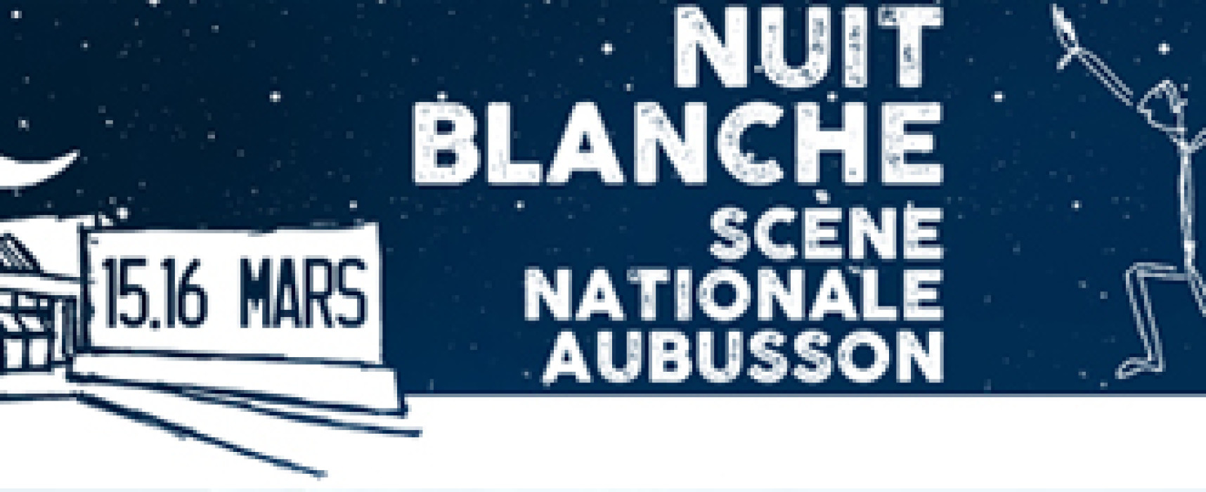 Nuit Blanche à la Scène Nationale d'Aubusson