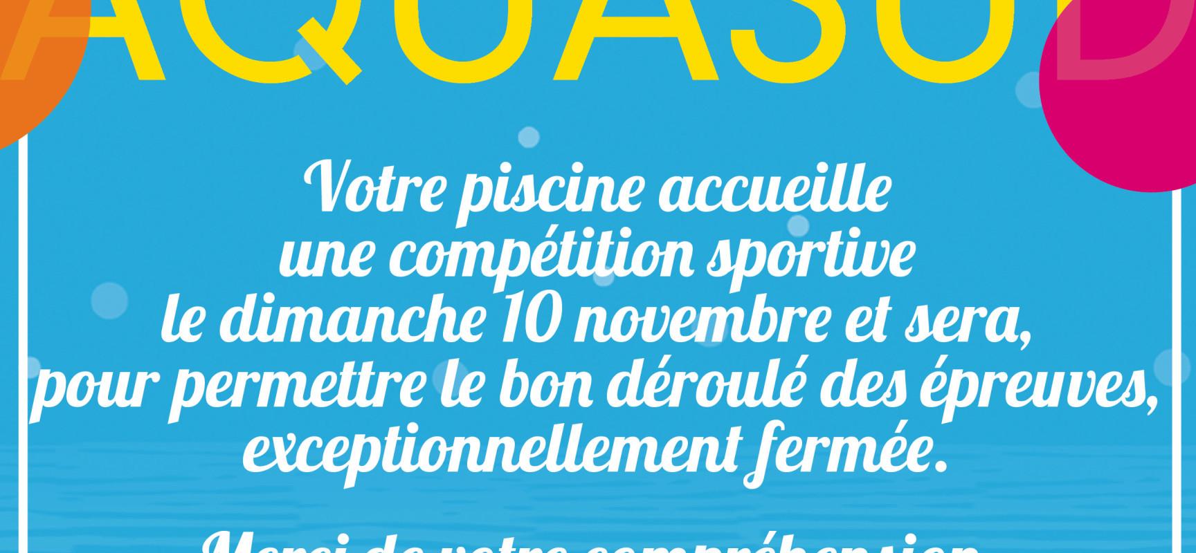 Fermeture exceptionnelle d'AQUASUD le 10 novembre