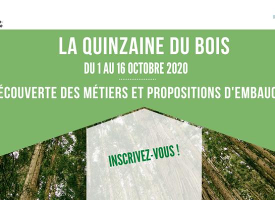 «La Quinzaine du Bois» du 1er au 16 octobre 2020