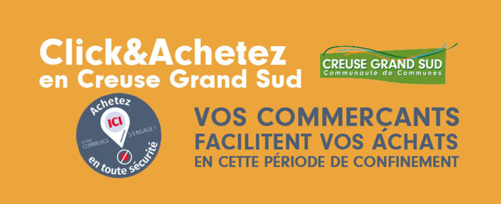 """Annuaire des commerces du territoire Creuse Grand Sud en mode """"Click&Achetez"""""""