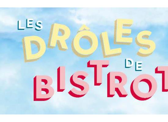 Les «Drôles de Bistrots» du 23 mai au 27 juin 2021- Pays'Sage