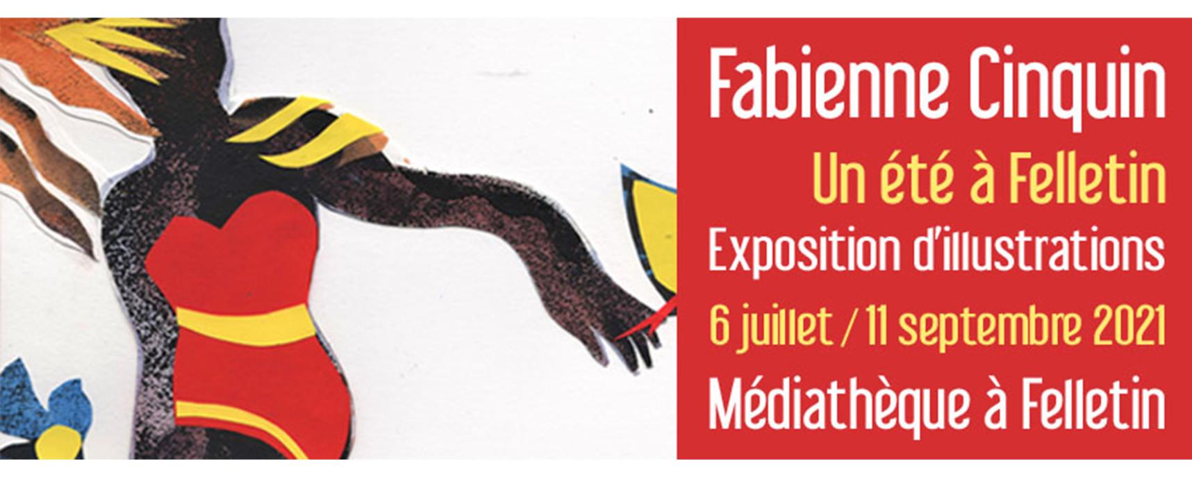 Fabienne Cinquin, Un été à Felletin – Exposition d'illustrations du 6 juillet au 11 septembre 2021 à la médiathèque à Felletin