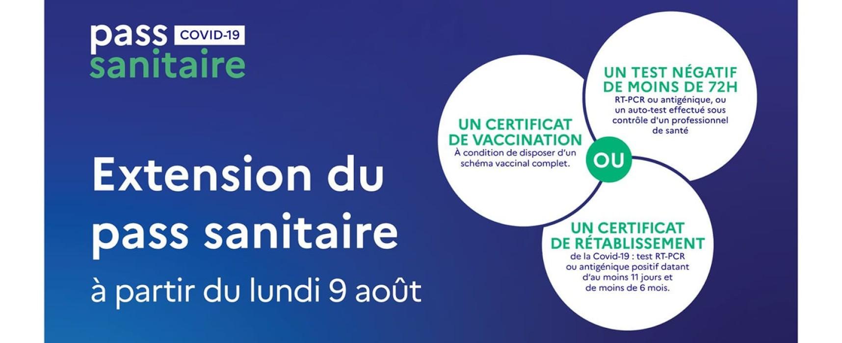 Extension du Pass Sanitaire à compter du lundi 9 août 2021
